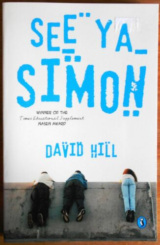 See Ya, Simon by David Hill (Paperback, 2002) New Zealand Author