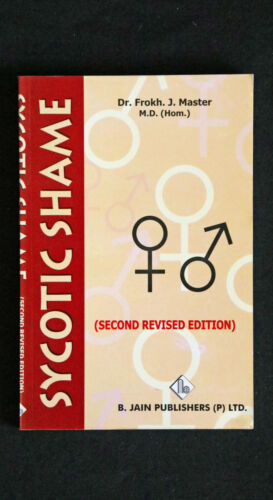 Dr Frokh J Master - Sycotic Shame 2nd edition homeopathy homoeopathy miasm