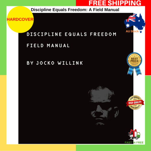 Discipline Equals Freedom A Field Manual By Jocko Willink Hardcover Book NEW AU