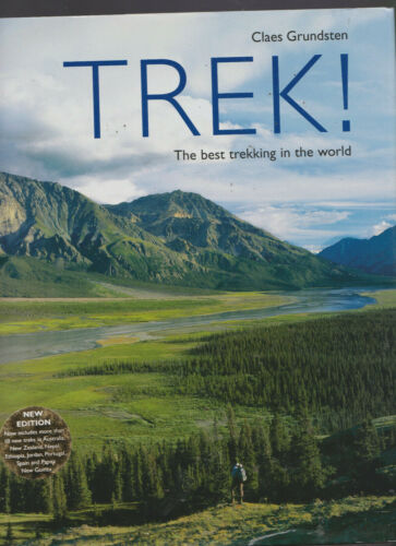 Claes Grundsten/TREK H/C D/J The Best Trekking In The World New Ed With New Trek