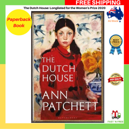 The Dutch House Longlisted For The Women's Prize 2020 By Ann Patchett Paperback