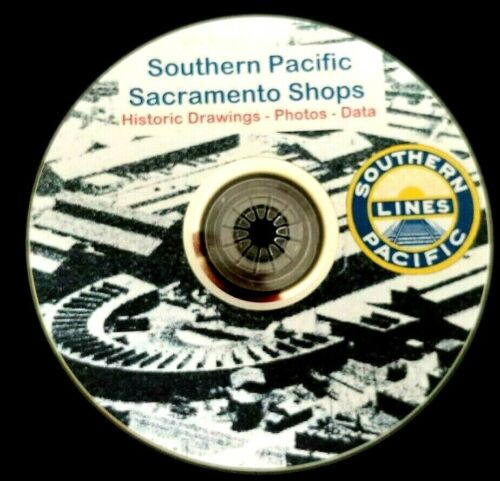 Southern Pacific Sacramento Shops Historic Drawings/Photos/Data PDF pages on DVD