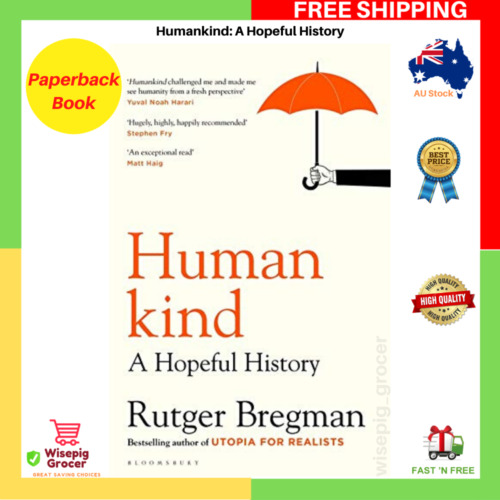 Humankind: A Hopeful History By Rutger Bregman Paperback Book FREE SHIPPING NEW