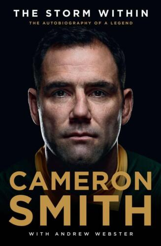 The Storm Within: The autobiography of a legend by Cameron Smith - FREE SHIPPING