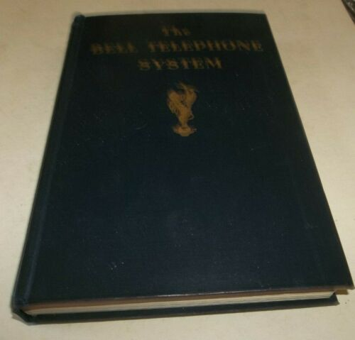 Vtg The Bell Telephone System Book 1941 by VP ATT&T Arthur W Page - Excellent!