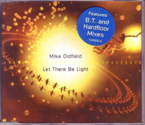 ★ MAXI CD Mike OLDFIELD Let there be light - B.T. & Hardfloor mixes  + RARE +  ★