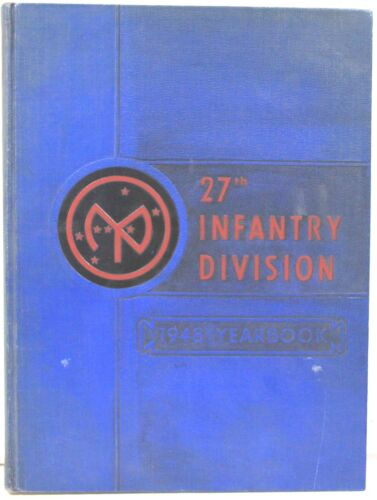Official 1948 Yearbook of the 27th Infantry Division, New York National GuardOriginal Period Items - 13981