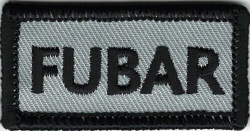 Gray Black FUBAR F@&ked Up Beyond All Recognition Patch VELCRO® BRAND FastenerArmy - 48824