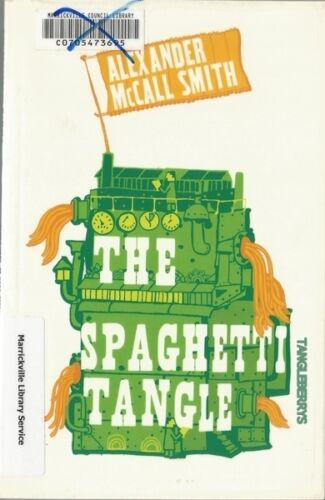 The Spaghetti Tangle by Alexander McCall Smith (Paperback, 2005) ex-library copy