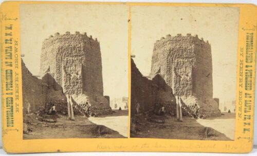 Henry Brown Stereoview  Rear View of San Miguel Chapel Santa Fe New Mexico 1870s