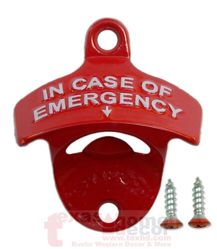 IN CASE OF EMERGENCY Beer Bottle Opener Embossed Red White Starr X Wall Mounted