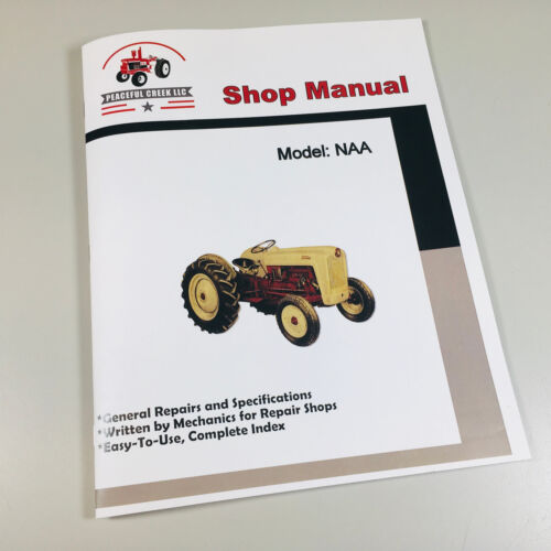 FORD NAA 1939-1959 TRACTOR SERVICE REPAIR SHOP MANUAL