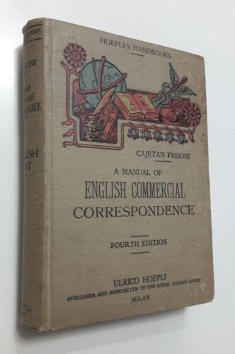 Frisoni A MANUAL OF ENGLISH COMMERCIAL CORRESPONDENCE Hoepli 1922