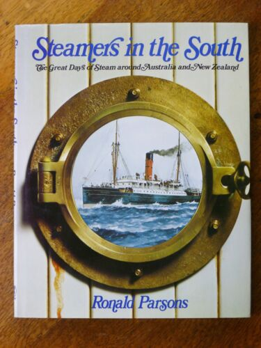 Steamers in the South by Ronald Parsons (Hardback, 1979, 1st ed.)
