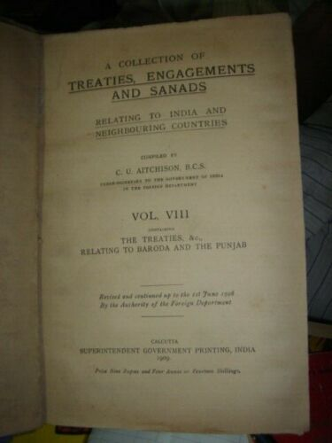 INDIA RARE - A COLLECTION OF TREATIES , ENGAGEMENTS AND SANADS VOL VIII  1909