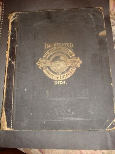 Rare Original Complete Baskin, Forester 1876 Indiana Atlas W/All Maps-462 Pages!