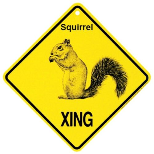 Squirrel Crossing Xing Sign New Made in USA
