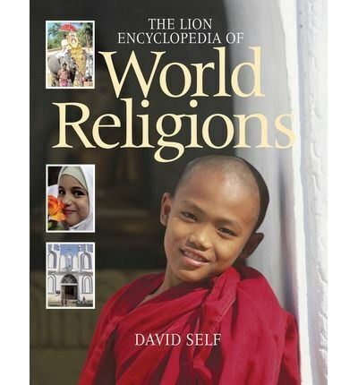 """""""The Lion Encyclopedia of World Religions"""" by David Self (Large Paperback, 2010)"""