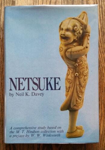 NETSUKE by Neil K Davey Study of Collection of M T Hindson