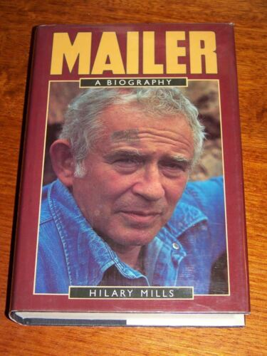 """""""Norman Mailer - A Biography"""" by Hilary Mills - Hardcover 1982 1st Ed."""