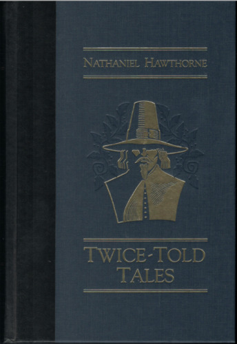 """""""Twice-Told Tales"""" Nathaniel Hawthorne; Beautifully Bound; World's Best Reading"""