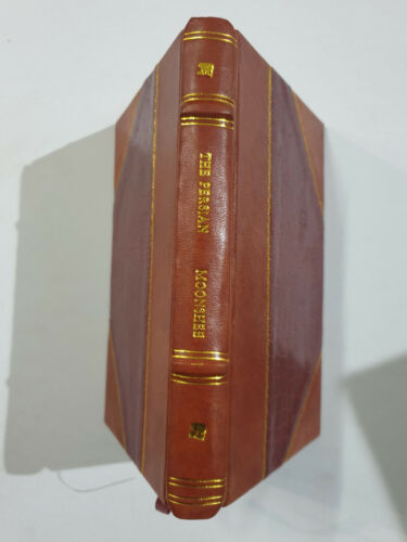 Smyth, W. Carmichael: The Persian Moonshee, By Late Francis Gladwin. 1822. 120p