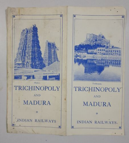 TRICHINOPOLY AND MADURA - 1930's Illustrated Guide INDIAN STATE RAILWAYS