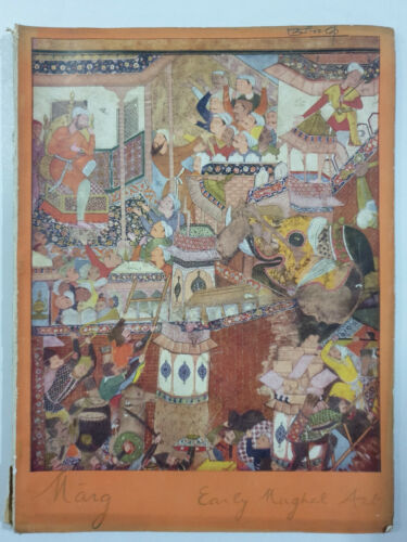 Marg. A Magazine Of The Arts.  EARLY MUGHAL ART. Volume 11.  No. 3. 1958