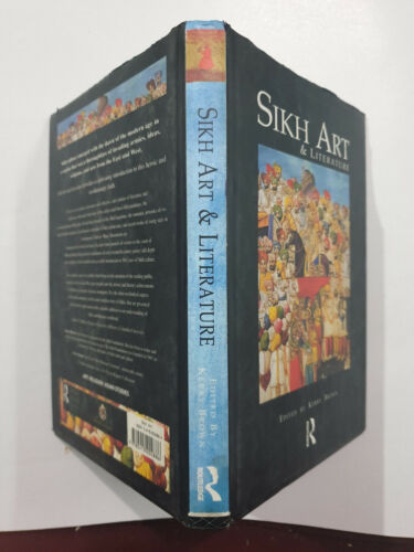 Brown, Kerry: Sikh Art & Literature.Routledge. 1999. 217P. hb