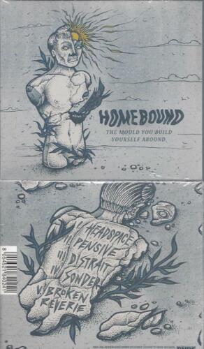 CD--  The Mould You Build Yourself Around  Homebound