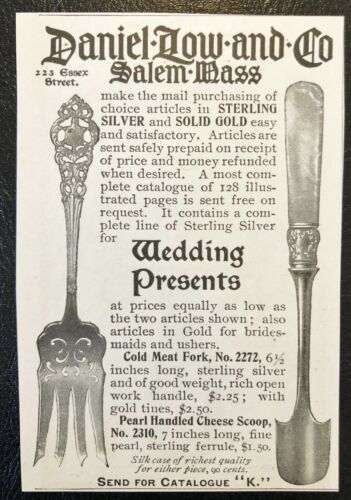 1898 Vtg Print Ad DANIEL LOW&CO.Salem,Mass. Sterling Cold Meat Fork&Cheese Scoop