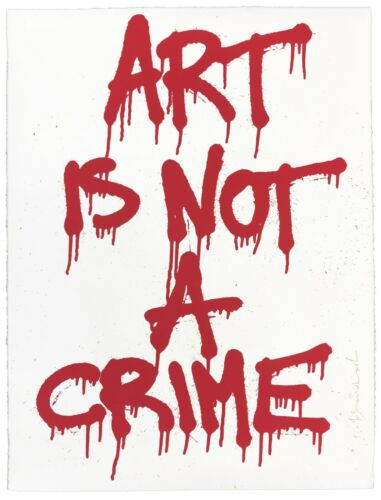 """MR. BRAINWASH """"ART IS NOT A CRIME"""" 2011 