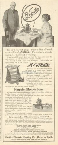 1910 Pacific Electric Heating Co Ontario CA El Tosto Toaster Hotpoint Iron Ad