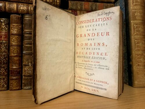 1764 CONSIDERATIONS ON THE CAUSES OF GRANDEUR OF ROMANS AND THEIR DECADENCE