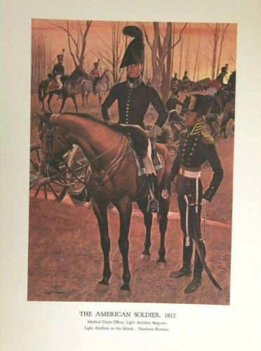 Vintage McBarron Military Print The American Soldier 1812 Medical Corps Officer